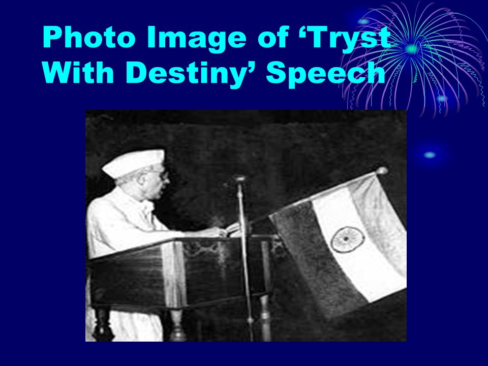 Photo Image of 'Tryst With Destiny' Speech