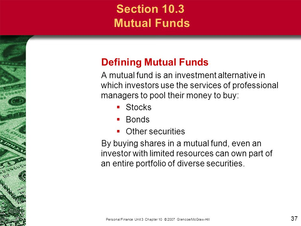 Section 10.3 Mutual Funds Why Investors Buy Mutual Funds