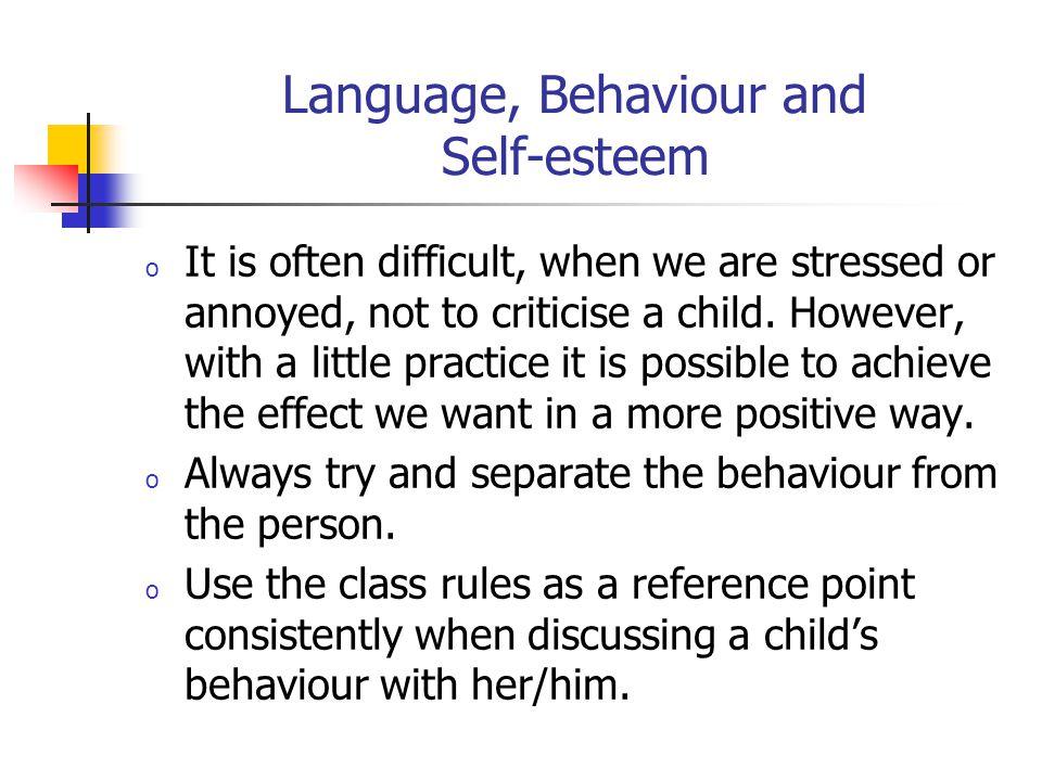 Language, Behaviour and Self-esteem