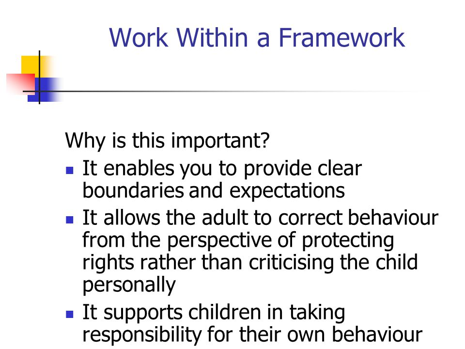 Work Within a Framework