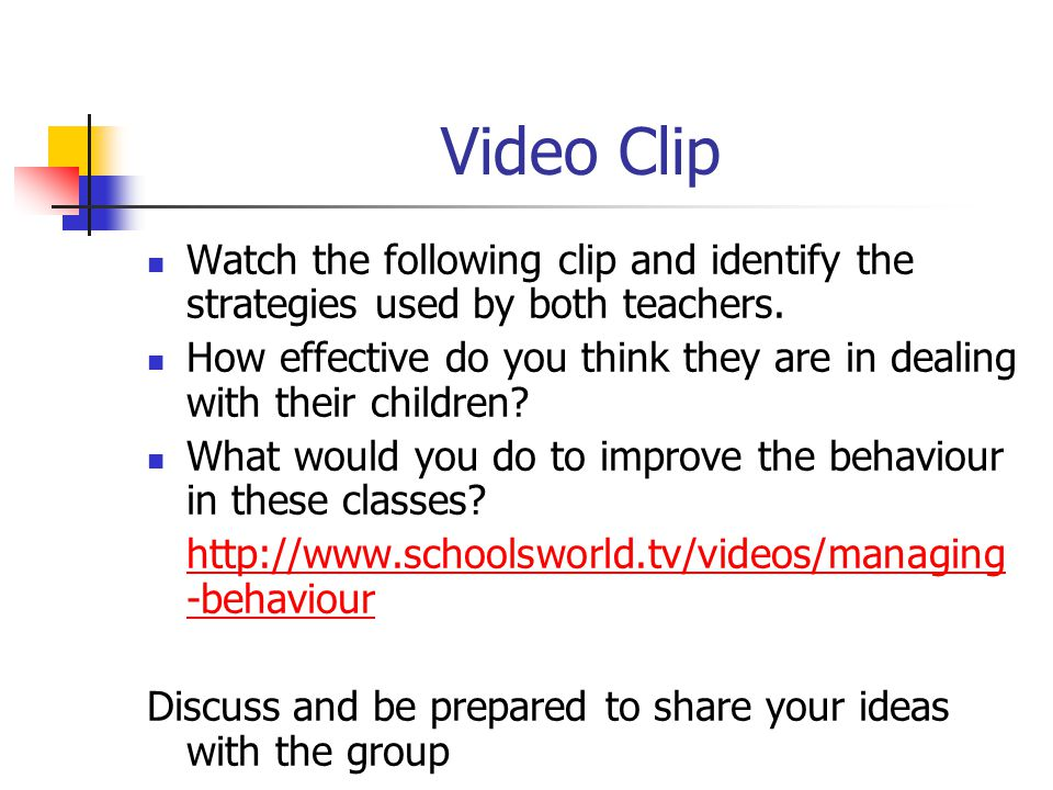 Video Clip Watch the following clip and identify the strategies used by both teachers.
