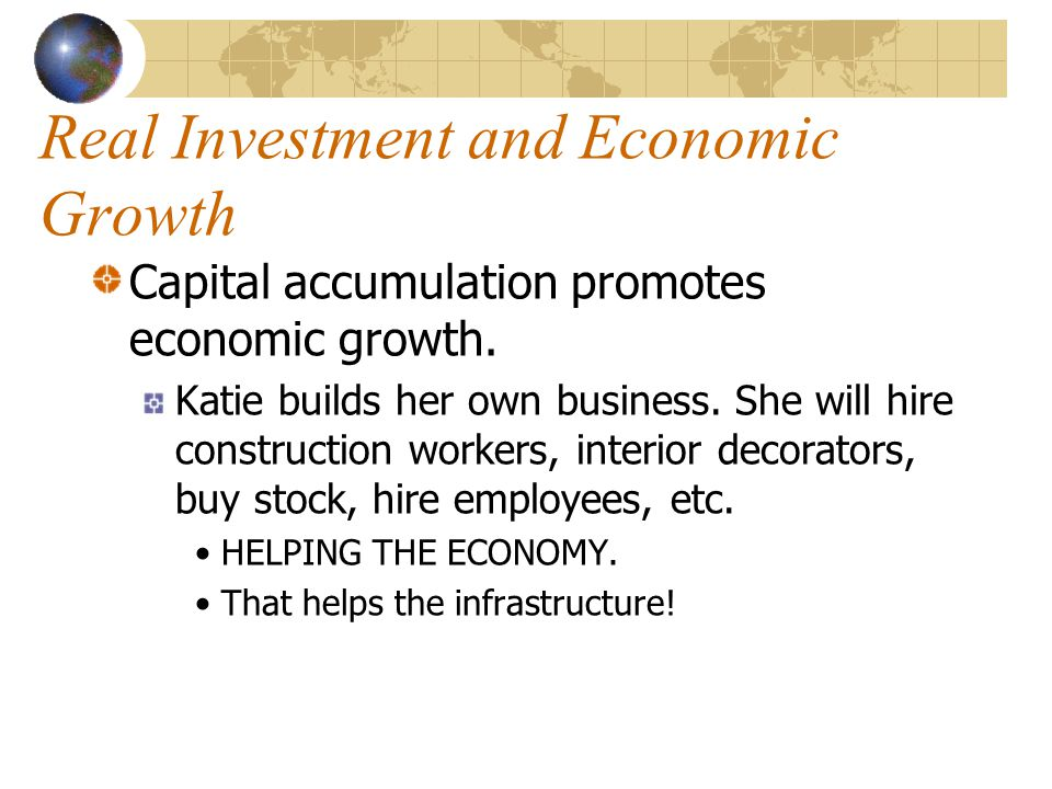Real Investment and Economic Growth