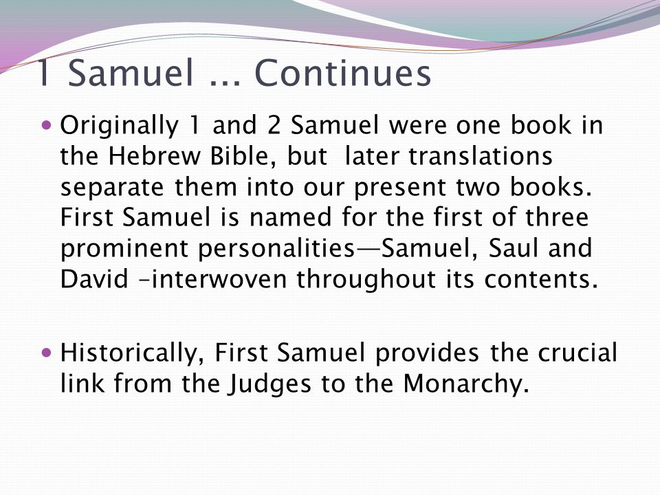1 Samuel ... Continues
