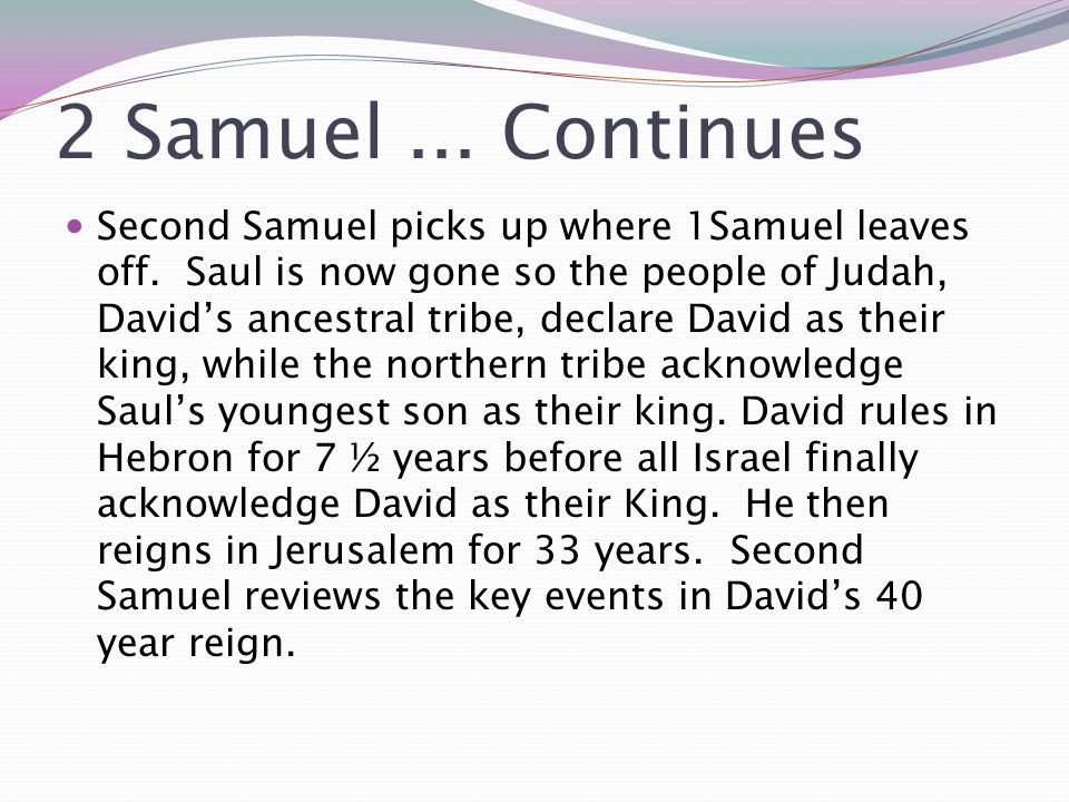 2 Samuel ... Continues