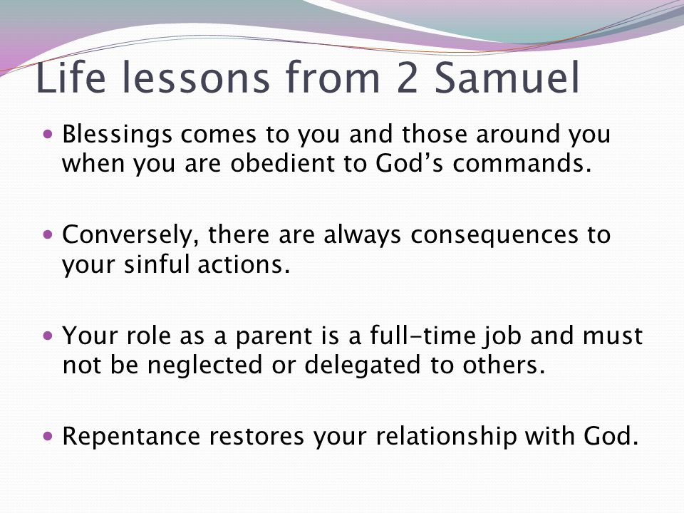 Life lessons from 2 Samuel