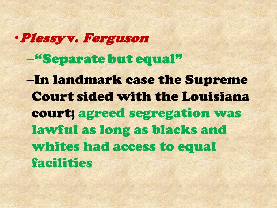 Plessy v. Ferguson Separate but equal