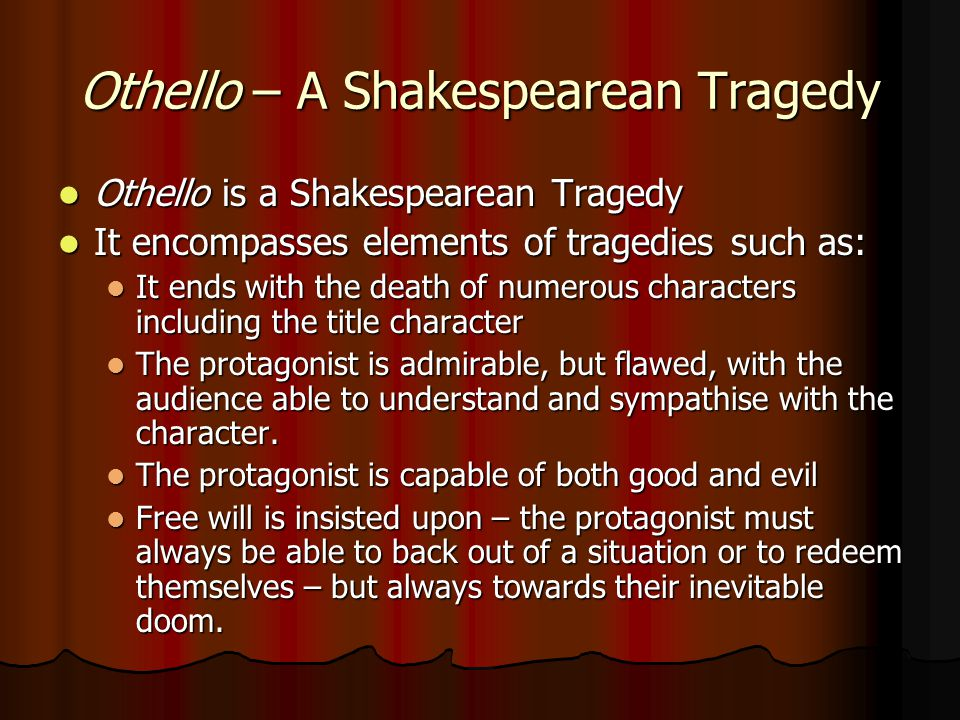 Othello – A Shakespearean Tragedy