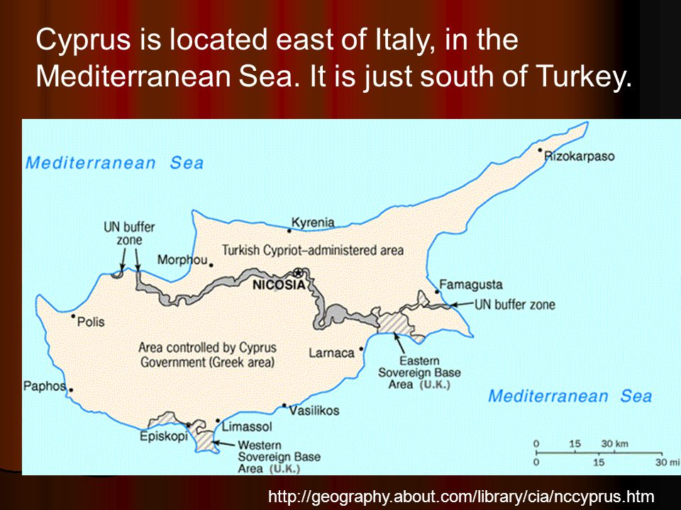 Cyprus is located east of Italy, in the