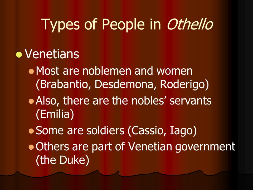 Types of People in Othello