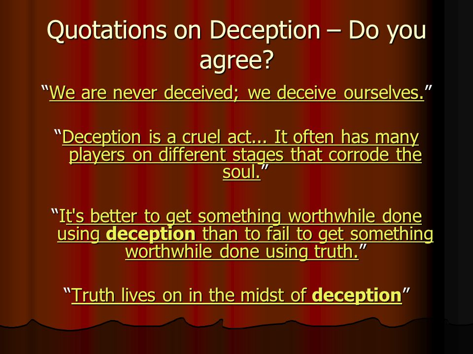 Quotations on Deception – Do you agree
