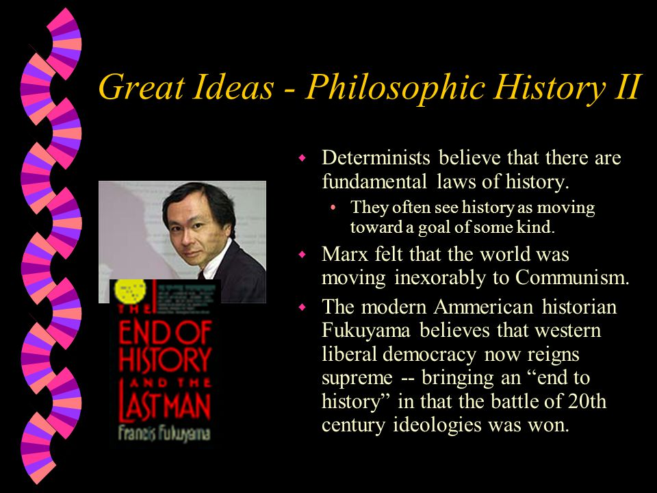 Great Ideas - Philosophic History II