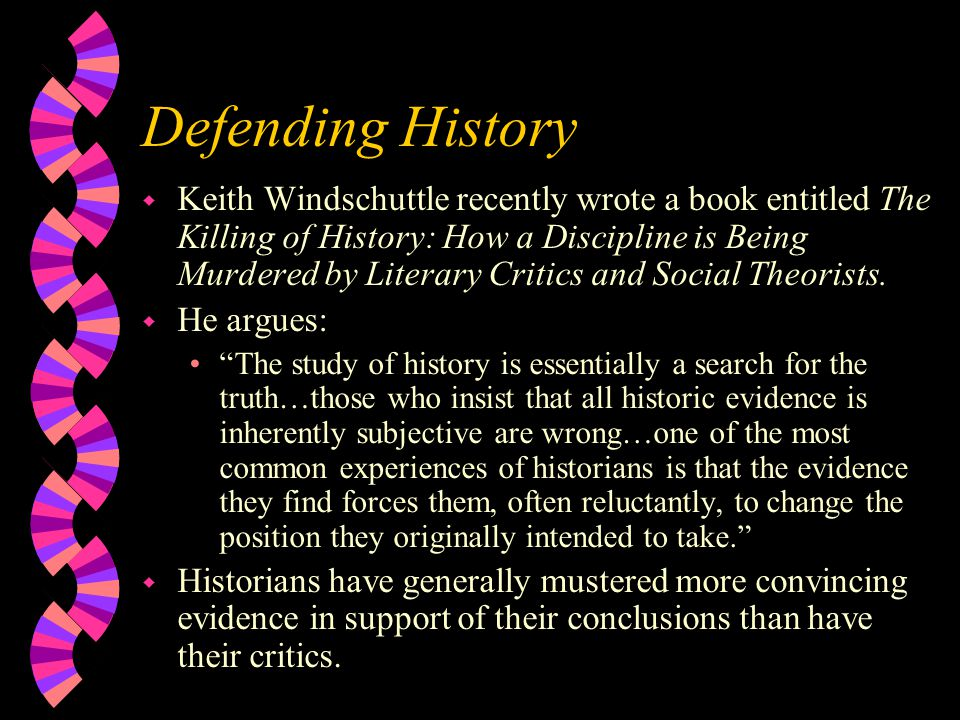 Defending History