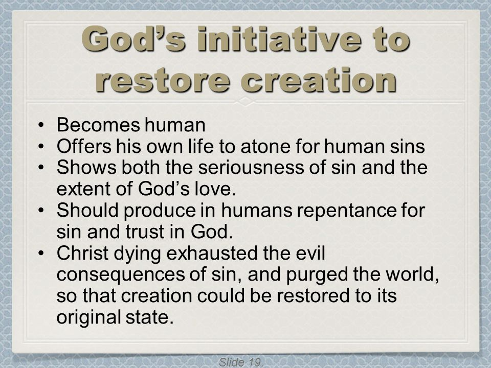 God's initiative to restore creation