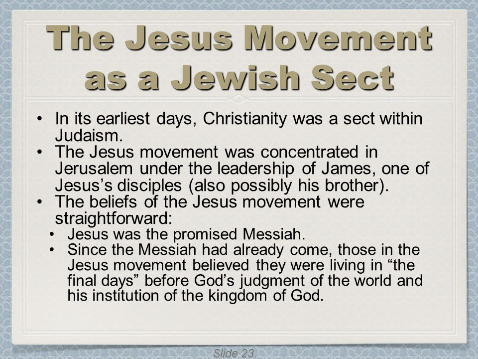 The Jesus Movement as a Jewish Sect