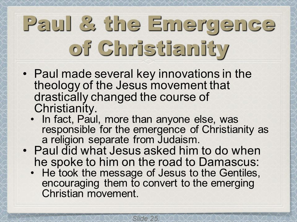 Paul & the Emergence of Christianity