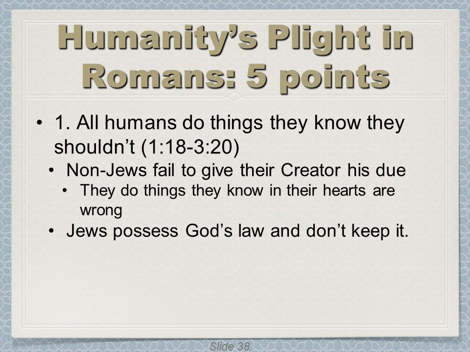 Humanity's Plight in Romans: 5 points