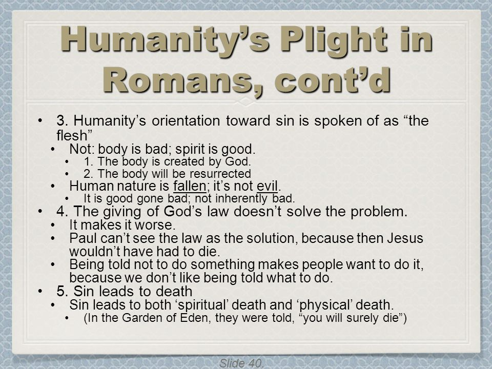 Humanity's Plight in Romans, cont'd