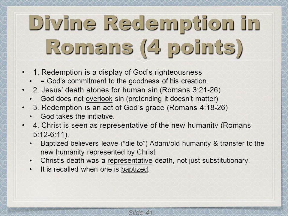 Divine Redemption in Romans (4 points)