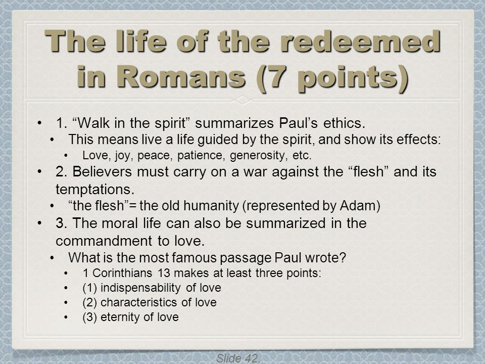 The life of the redeemed in Romans (7 points)