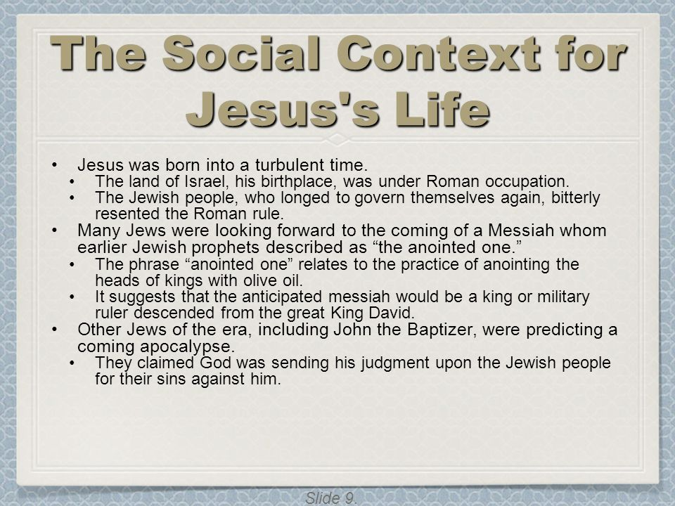 The Social Context for Jesus s Life