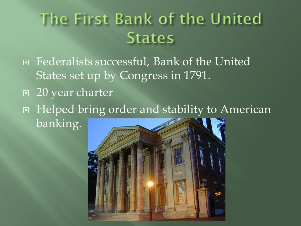 The First Bank of the United States