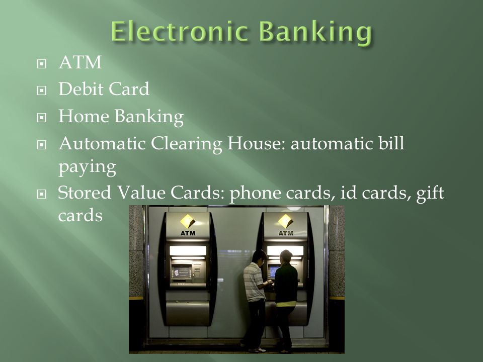 Electronic Banking ATM Debit Card Home Banking