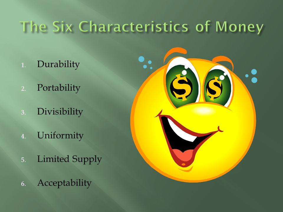 The Six Characteristics of Money