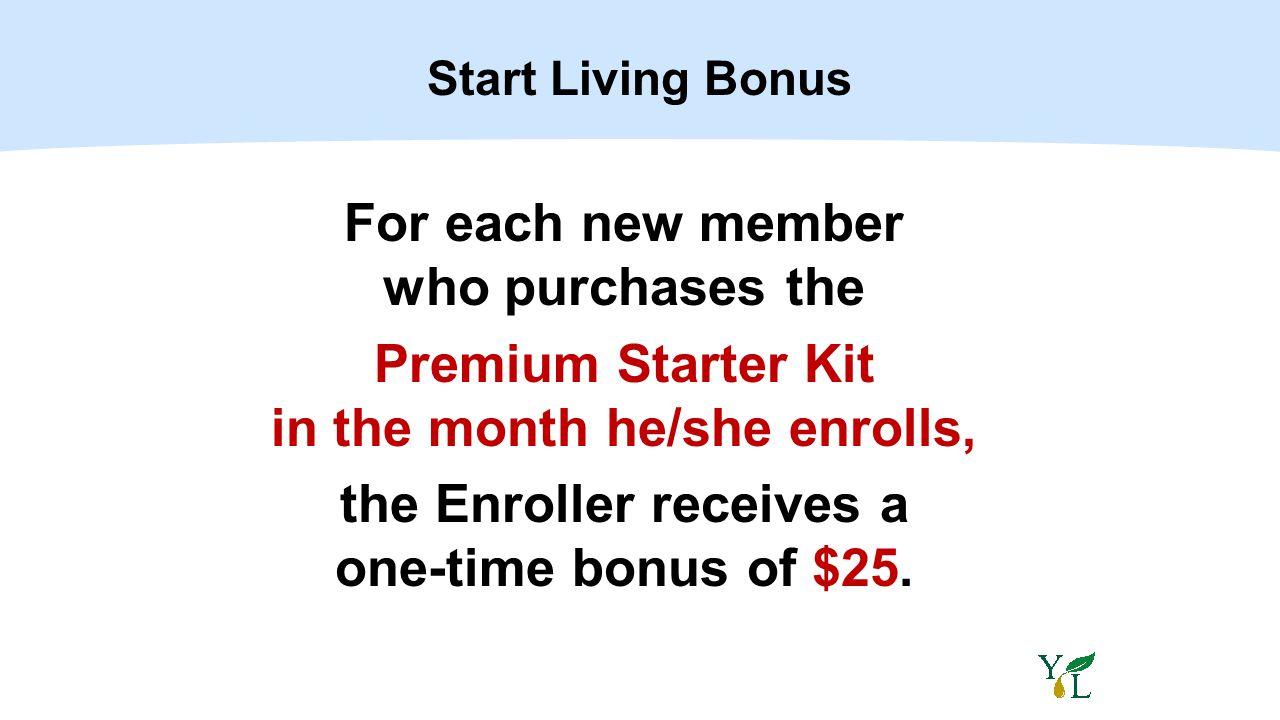 Start Living Bonus