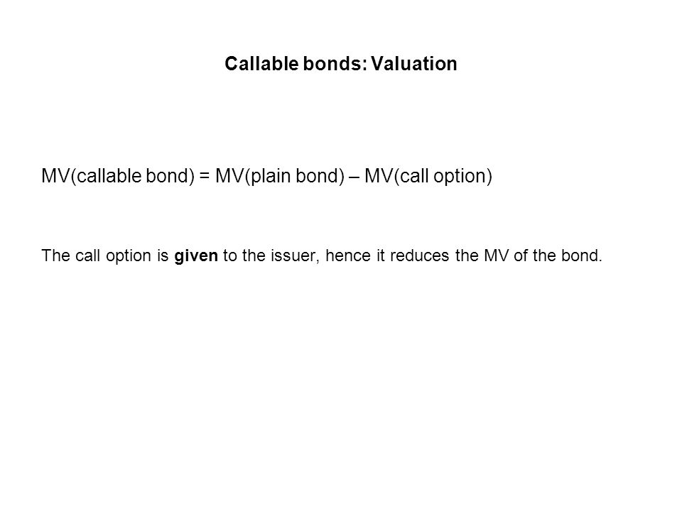 Callable bonds: Valuation