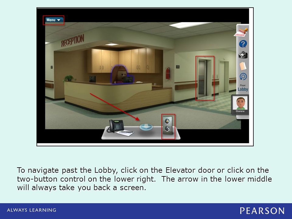 To navigate past the Lobby, click on the Elevator door or click on the