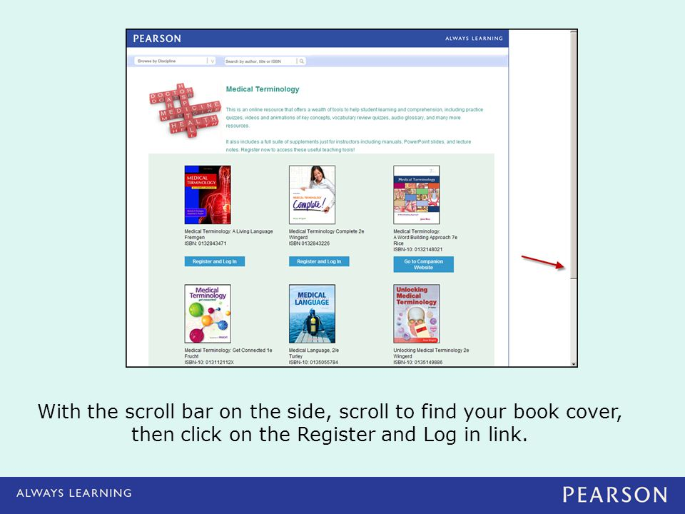 With the scroll bar on the side, scroll to find your book cover, then click on the Register and Log in link.