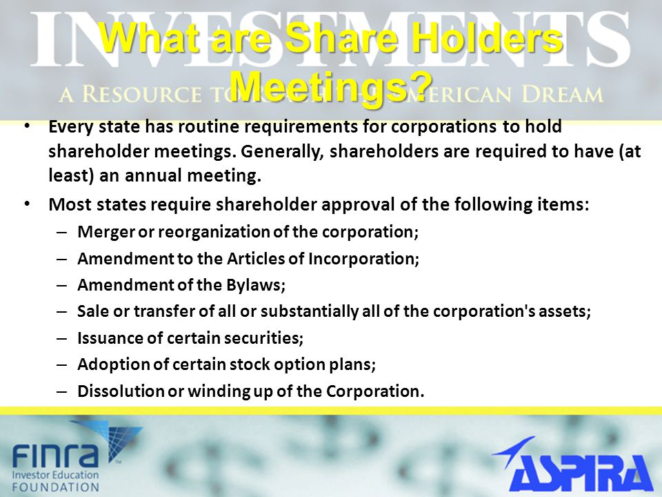What are Share Holders Meetings