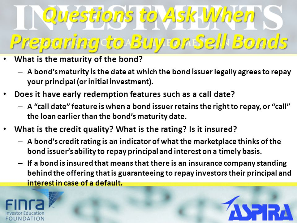 Questions to Ask When Preparing to Buy or Sell Bonds