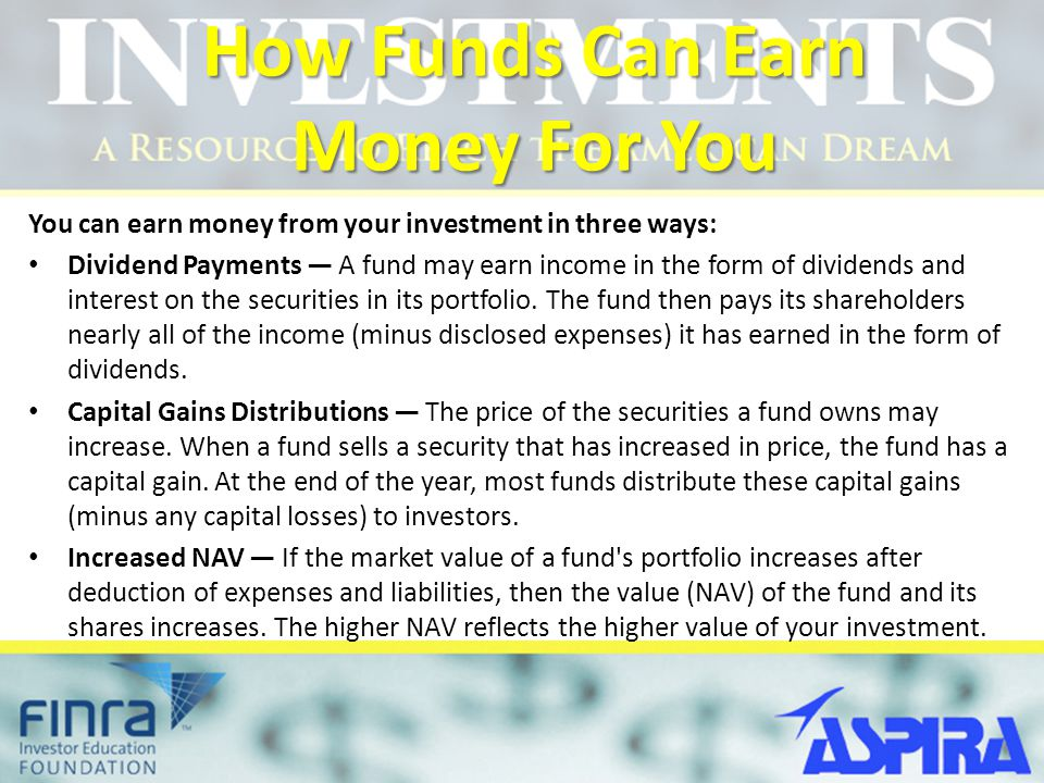 How Funds Can Earn Money For You