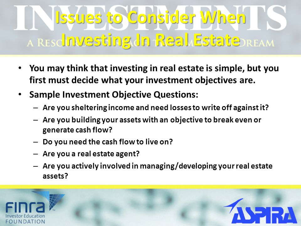 Issues to Consider When Investing In Real Estate