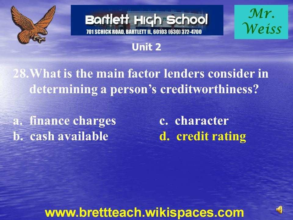 a. finance charges c. character b. cash available d. credit rating