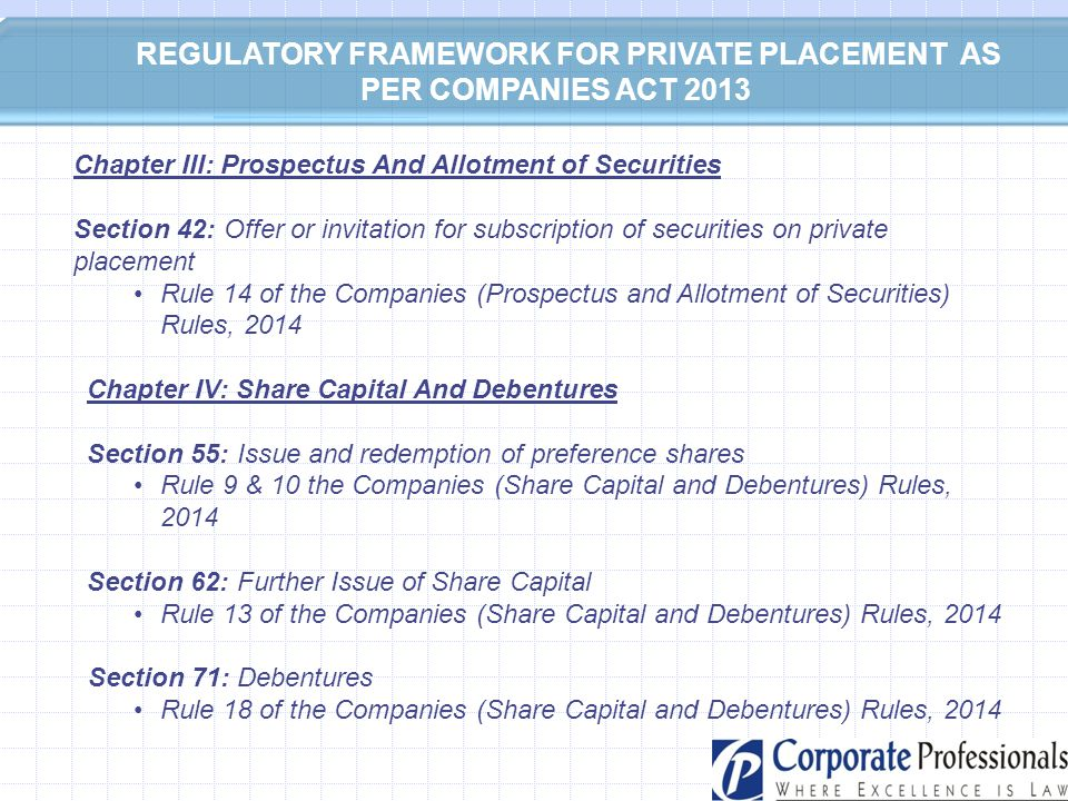 REGULATORY FRAMEWORK FOR PRIVATE PLACEMENT AS PER COMPANIES ACT 2013