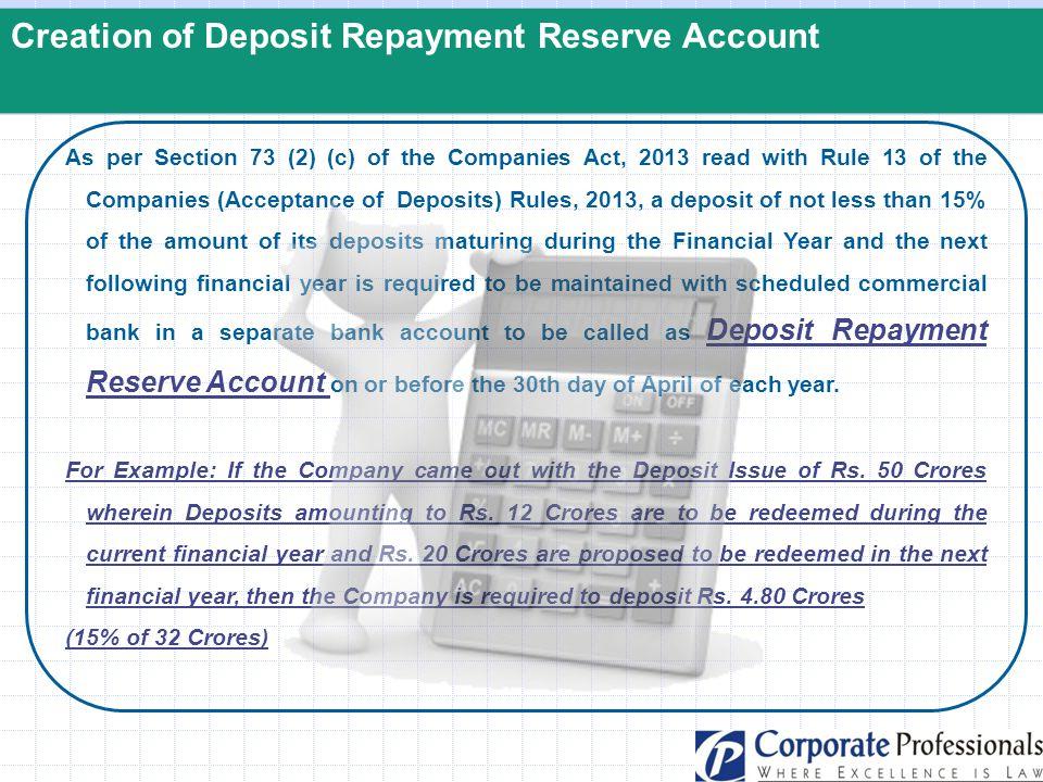 Creation of Deposit Repayment Reserve Account
