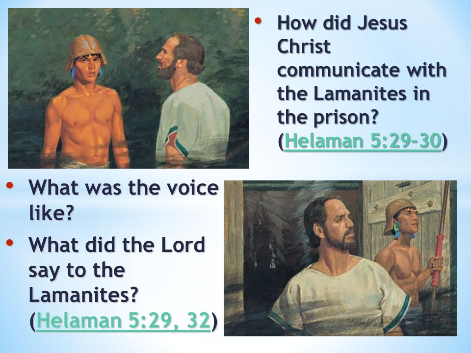 What did the Lord say to the Lamanites (Helaman 5:29, 32)