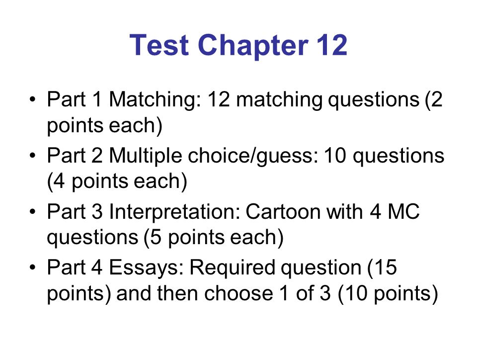 Test Chapter 12 Part 1 Matching: 12 matching questions (2 points each)