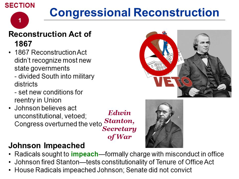 Congressional Reconstruction Edwin Stanton, Secretary of War