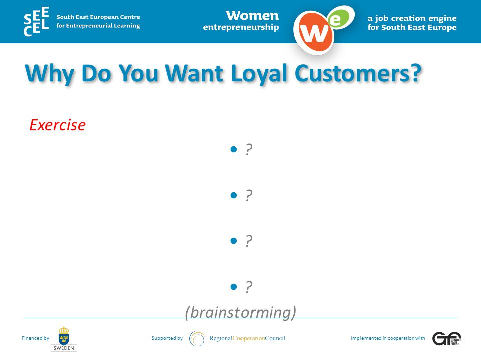 Why Do You Want Loyal Customers