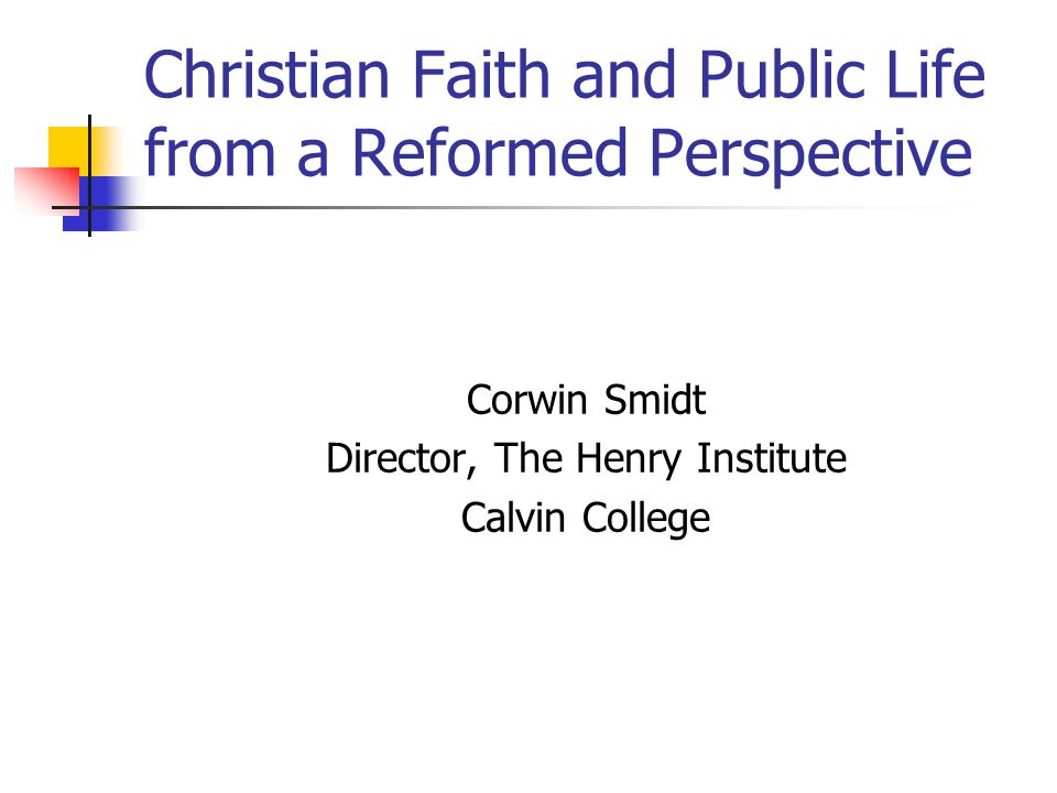 Christian Faith and Public Life from a Reformed Perspective