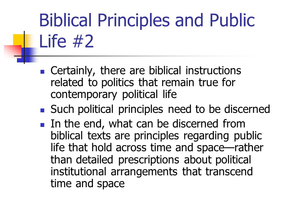 Biblical Principles and Public Life #2