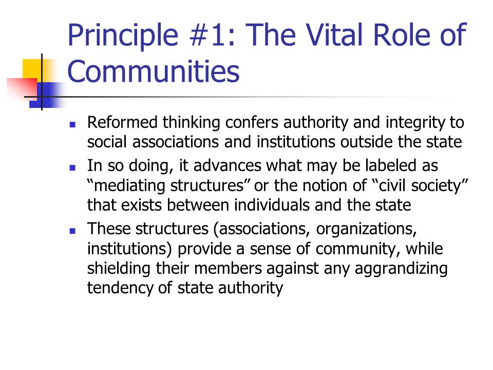 Principle #1: The Vital Role of Communities