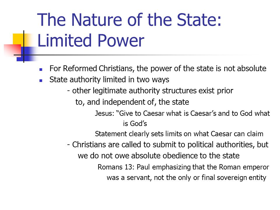 The Nature of the State: Limited Power