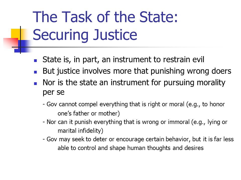 The Task of the State: Securing Justice