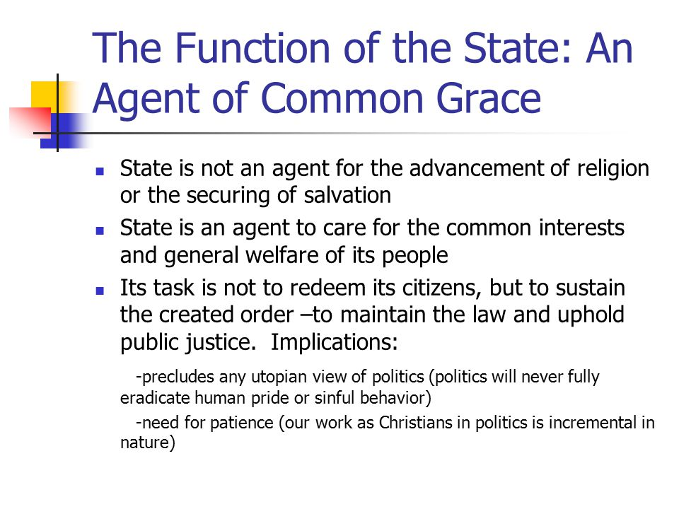 The Function of the State: An Agent of Common Grace