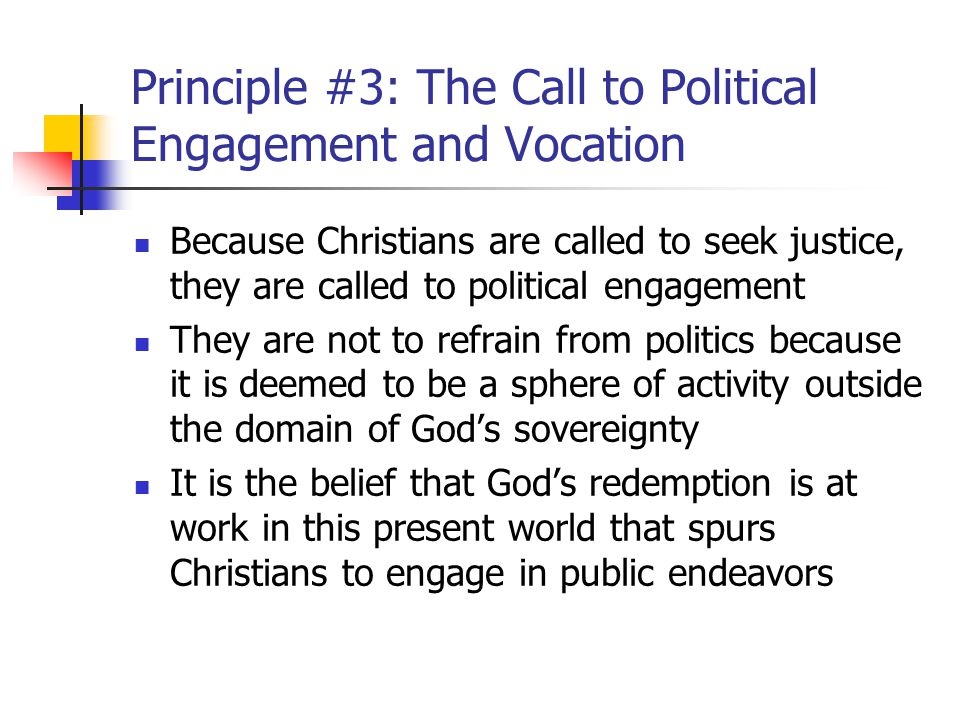 Principle #3: The Call to Political Engagement and Vocation