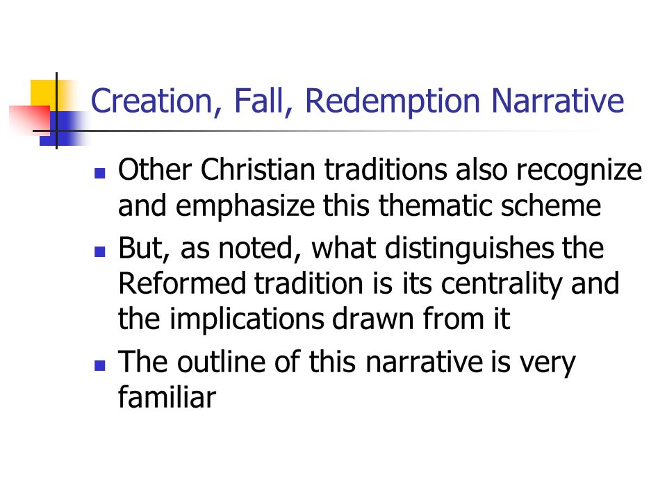 Creation, Fall, Redemption Narrative